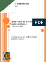 Programa de Activdades Paraescolares 2008- 2009