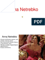 Anna Netrebko the  soprano