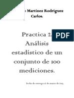 Practica 2. Análisis estadístico de un conjunto de 100 mediciones.