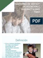 Trastorno de deficit de atención e hiperactividad (TDAH)