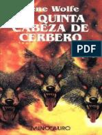 Wolfe, Gene - La Quinta Cabeza de Cerbero