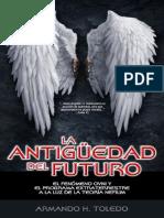 35699624 La Antiguedad Del Futuro El Fenomeno Ovni y El Programa Extraterrestre a La Luz de La Teoria Nefilim Armando H Toledo