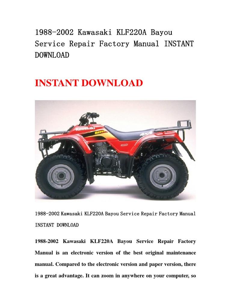 1988-2002 Kawasaki KLF220A Bayou Service Repair Factory Manual INSTANT  DOWNLOAD