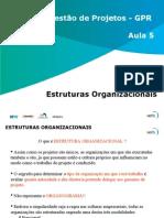 Aula 5 - Estruturas Organizacionais