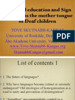 Tove Skutnabb Kangas Bilingual Education and Sign Language as the Mother Tongue of Deaf Children