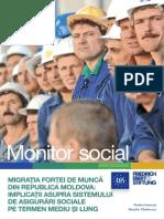 Monitor Social 11 Migratia Fortei de Munca Din R Moldova, Implicatii Asupra Sistemului de Asigurari Sociale Pe Termen Mediu Si Lung