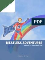 Meatless Adventures En