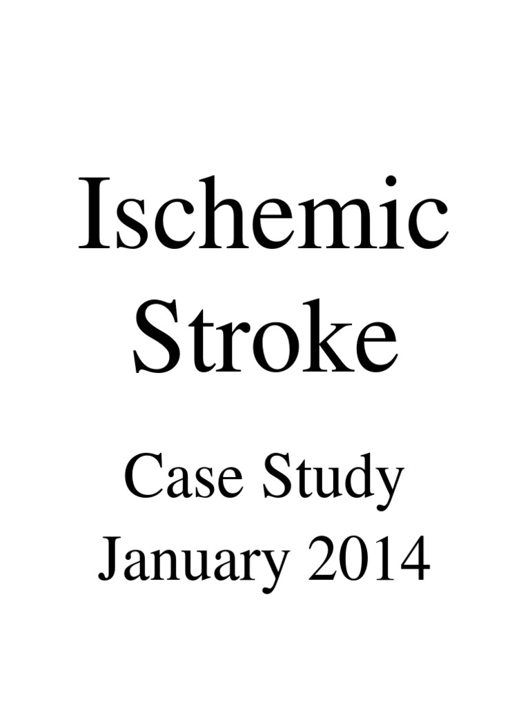 hemorrhagic stroke case study scribd Citicoline is used for alzheimer's disease and other types of dementia, head  trauma, cerebrovascular disease such as stroke, age-related memory loss,.