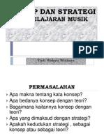 Konsep Dan Strategi Pembelajaran Musik