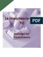 Importancia de Las TIC - Sociedad Del Conocimiento