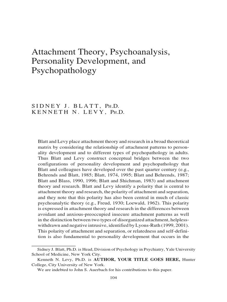 Blatt, Levy. (2003).Attachment Theory, Psychoanalysis, Personality ...