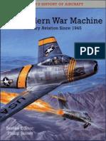 The Modern War Machine Military Aviation Since 1945