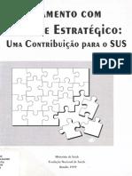 LIVRO - Planejamento com enfoque estratégico - uma contribuição para o SUS (MS, 1999)