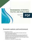 Environmental Economics, Politics and World Views