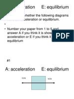 Acceleration or Equilibrium Practice Quiz