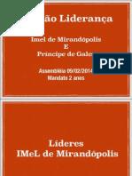 Liderança eleita Imel Mirandopolis