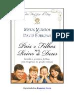 Myles Munroe e David Burrows - Pais e Filhos No Reino de Deus