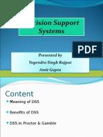 DSS Made Presentation by Yogendra