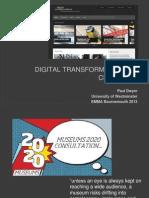 Dr Paul Dwyer Digital Transformations 2013 -