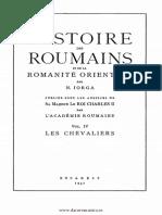 N.Iorga,Histoire des roumains et de la romanité orientale. Volumul 4,Les chevaliers