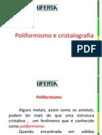 Apresentação poliformismo e cristalografia