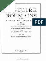 N.Iorga,Histoire des roumains et de la romanité orientale. Volumul 7,Les réformateurs