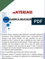MATERIAIS - Cálculo de Dilatação Térmica