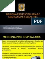 medicinaprehospitalariadeemergenciasydesastres-100911160017-phpapp01