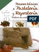 Procesos básicos de pastelería y repostería - José Luis Armendáriz Sanz (PARANINFO)
