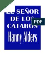 Alders, Hanny - EL Senor de Los Cataros