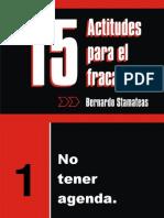 15actitudesparaelfracaso-bernardostamateas-110116155101-phpapp01.pps