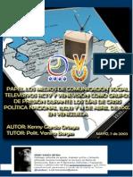 PAPEL DE LOS MEDIOS DE COMUNICACIÓN SOCIAL TELEVISIVOS RADIO CARACAS TELEVISIÓN Y VENEVISIÓN COMO GRUPOS DE PRESIÓN DURANTE LOS DÍAS DE CRISIS POLÍTICA NACIONAL 11,12,13 Y 14 DE ABRIL DE 2002 EN VENEZUELA.