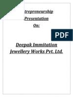 Final Deepak Immitation Jewellery Works Pvt Ltd