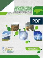 Honduras - Analisis Comparativo Del Marco Regulatorio Incentivos y Sistema Tarifario de Precios Existentes Para La CompraGeneracion de Electricidad de Plantas de Energia Renovable en Centroamerica y Panama