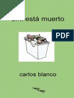 Emi Esta Muerto Carlos Blanco