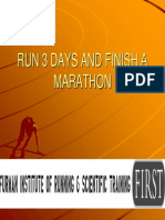 3 FIRST RunThreeDaysandFinish