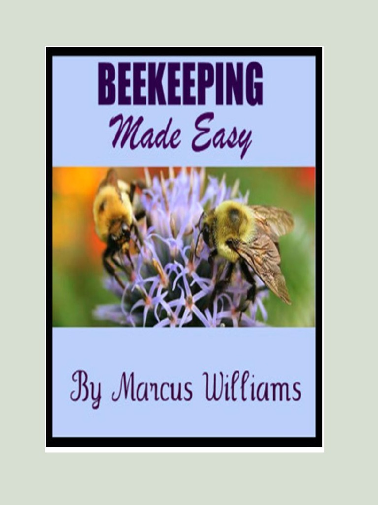 Beekeeping Made Easy By Marcus Williams Small File Wiring Board Honey Bee