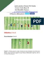 Appunti 2° Lezione pratica  - Di Guida  1 vs 1 al 2 vs 2