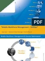 """""""Mobile WorkForceManagement –Utilities"""