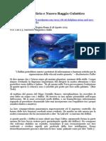 Delfini Sirio e Nuovo Raggio Galattico