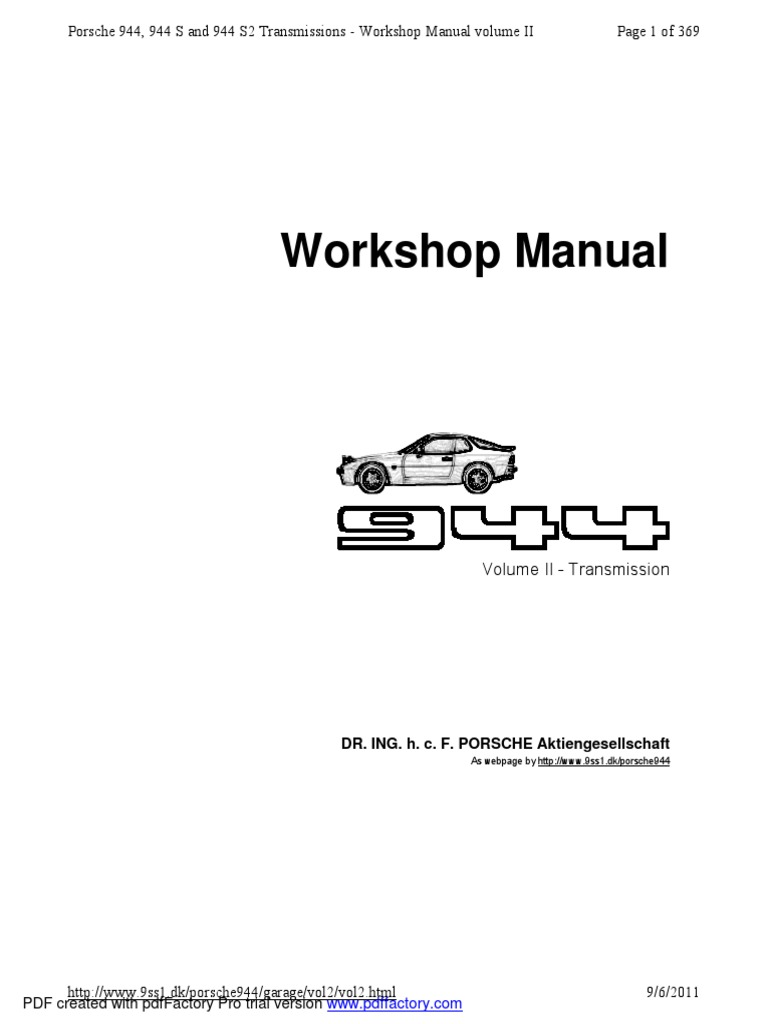 Workshop Manual: Page 1 of 369 Porsche 944, 944 S and 944