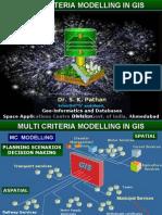 Multi Criteria Modelling in Gis