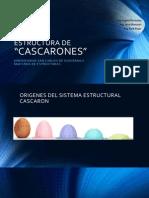 Presentacion de Estructuras de Cascaron