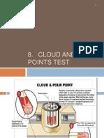 8. Cloud and Pour Points Test