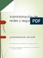 Administración de redes y seguridad