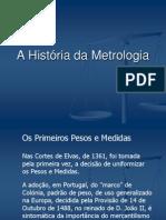 História da Metrologia