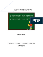 Conducta Disruptiva Caso Angel.. Diana Maldonado Cruz