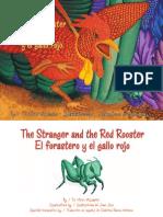 The Stranger and the Red Rooster/ El Frastero y El Gallo Rojo by  Victor Villasenor