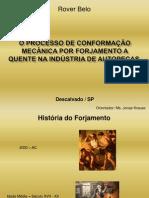 O PROCESSO DE CONFORMAÇÃO MECÂNICA POR FORJAMENTO A