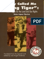 "They Called Me "" King Tiger"" My Struggle for the Land and Our Rights"